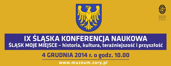 IX Śląska Konferencja Naukowa – Śląsk moje miejsce