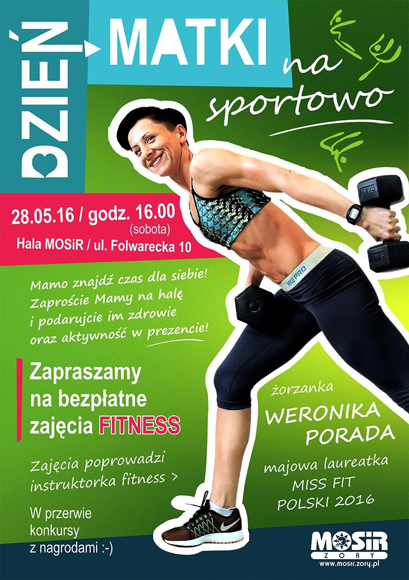 Plakat promujący bezpłatne zajęcia fitness, które już 28 maja odbędą się w żorskiej hali